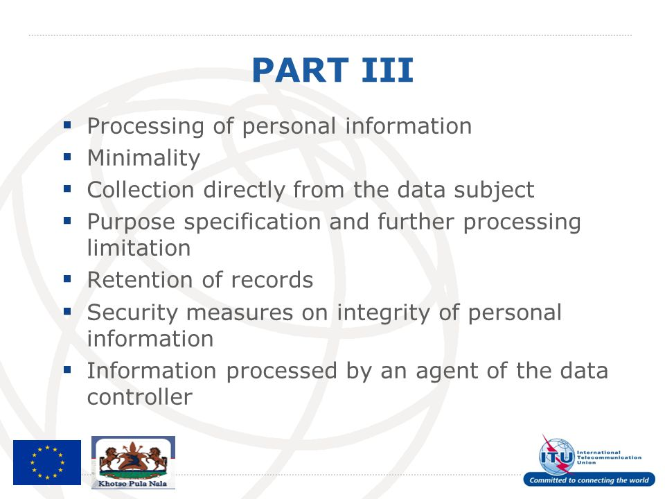 PART III Processing of personal information Minimality
