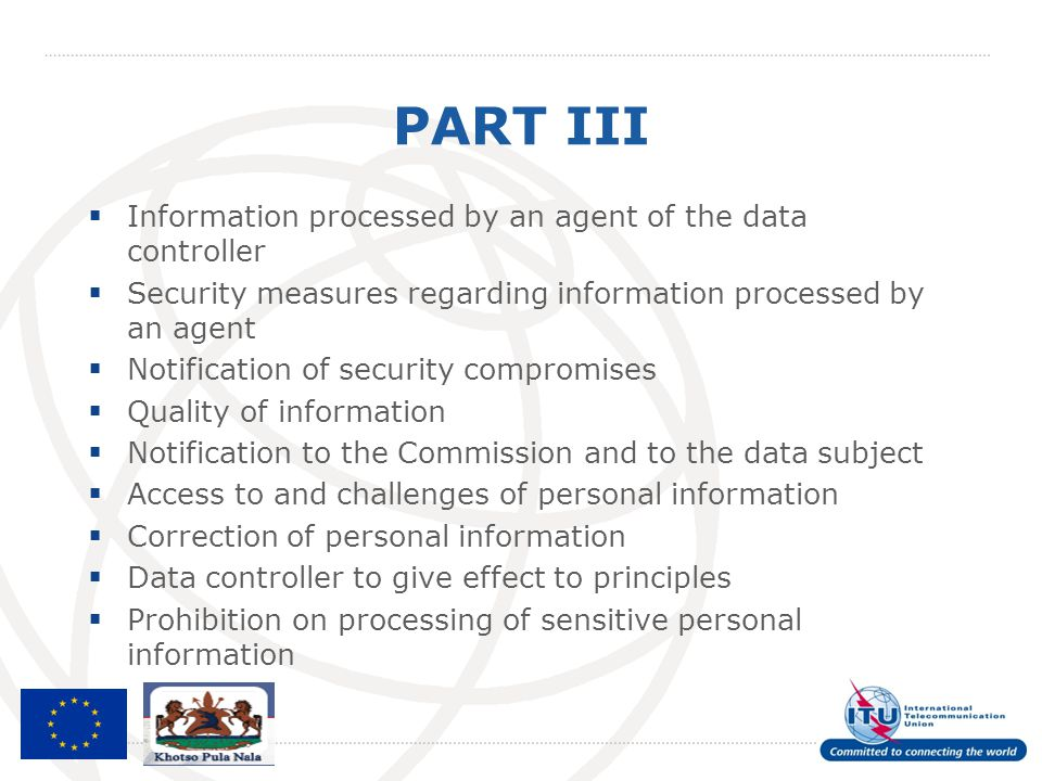 PART III Information processed by an agent of the data controller