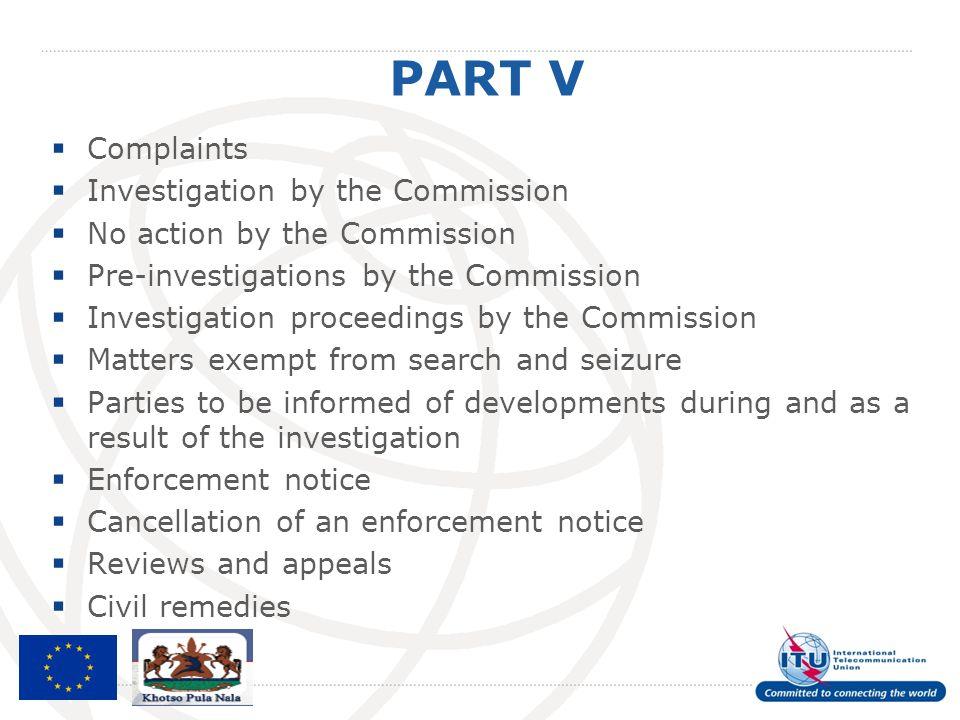 PART V Complaints Investigation by the Commission