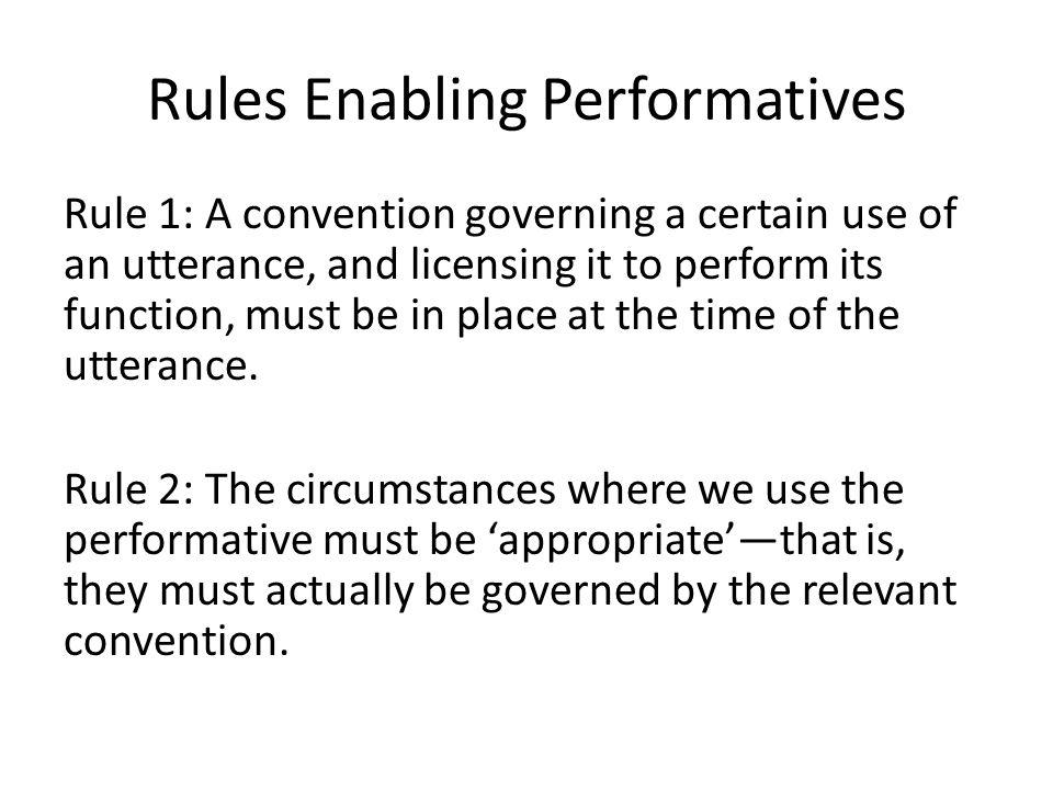 Rules Enabling Performatives