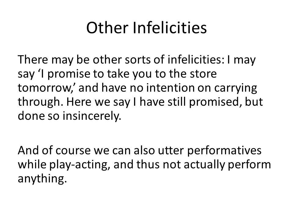 Other Infelicities