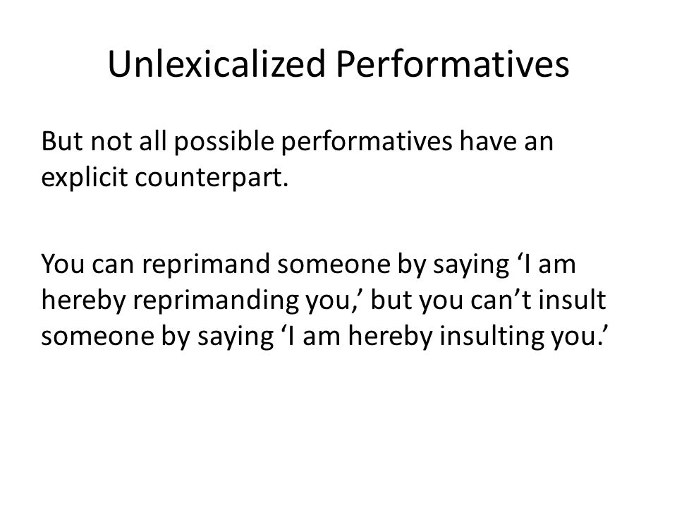 Unlexicalized Performatives