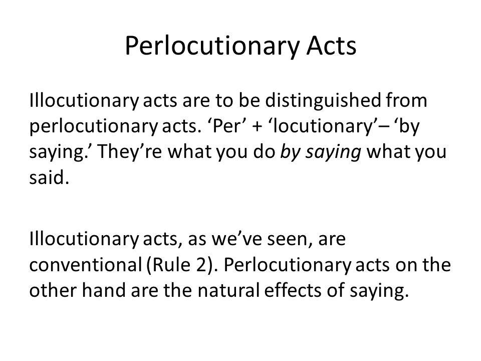 Perlocutionary Acts