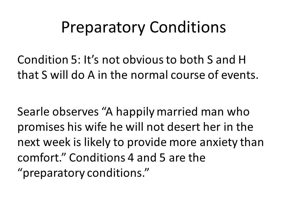 Preparatory Conditions