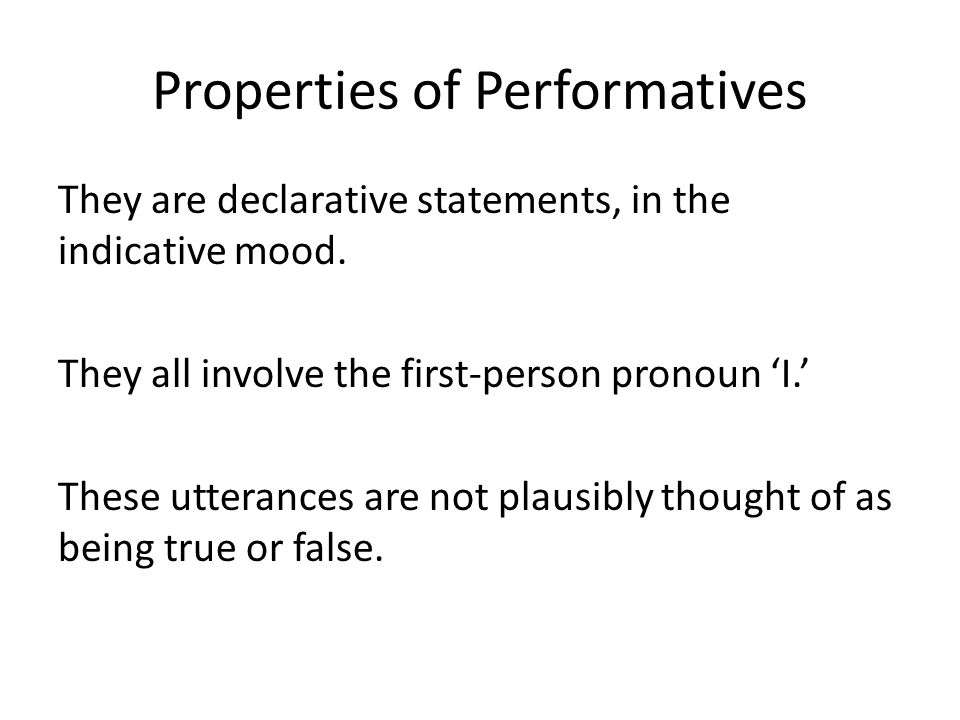 Properties of Performatives