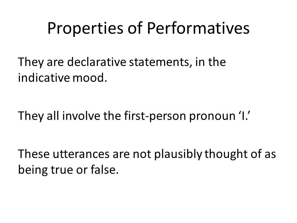 Properties of Performatives