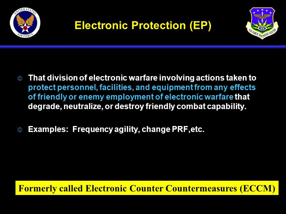 Electronic Protection (EP)