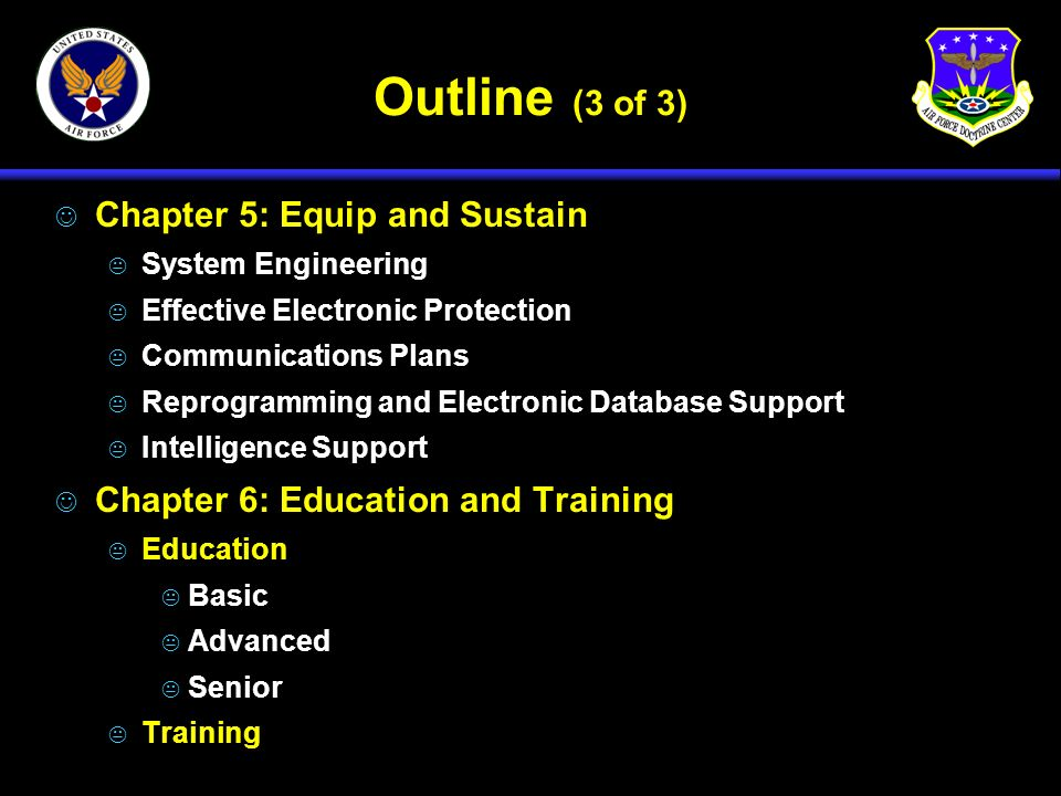 Outline (3 of 3) Chapter 5: Equip and Sustain