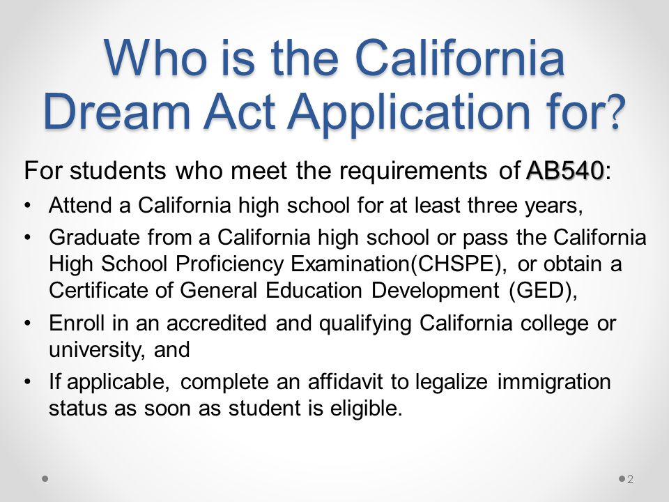 Who is the California Dream Act Application for