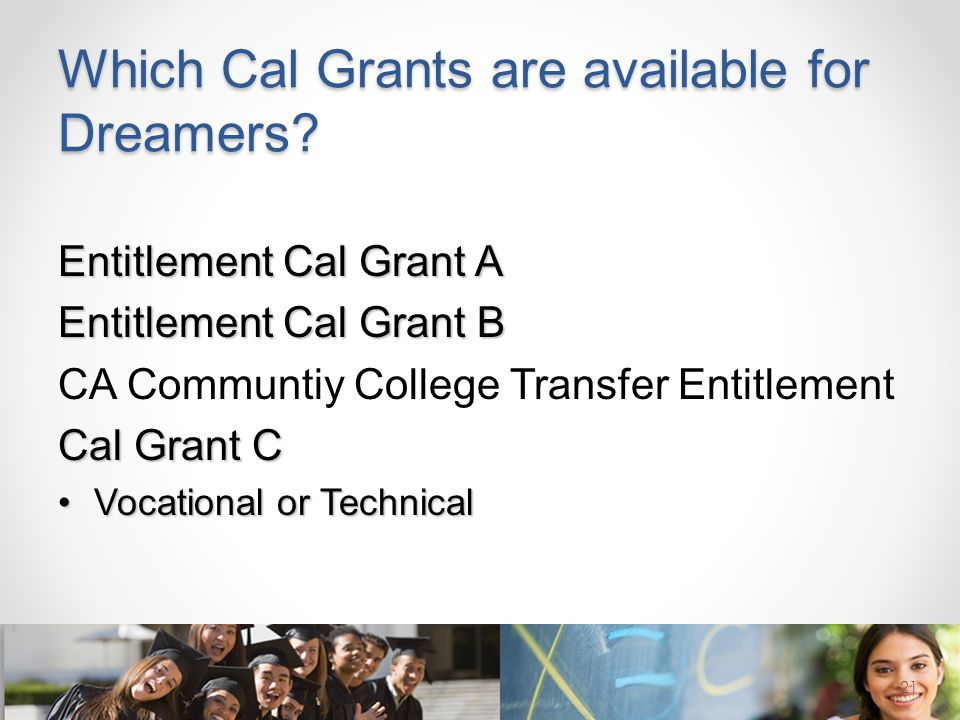 Which Cal Grants are available for Dreamers