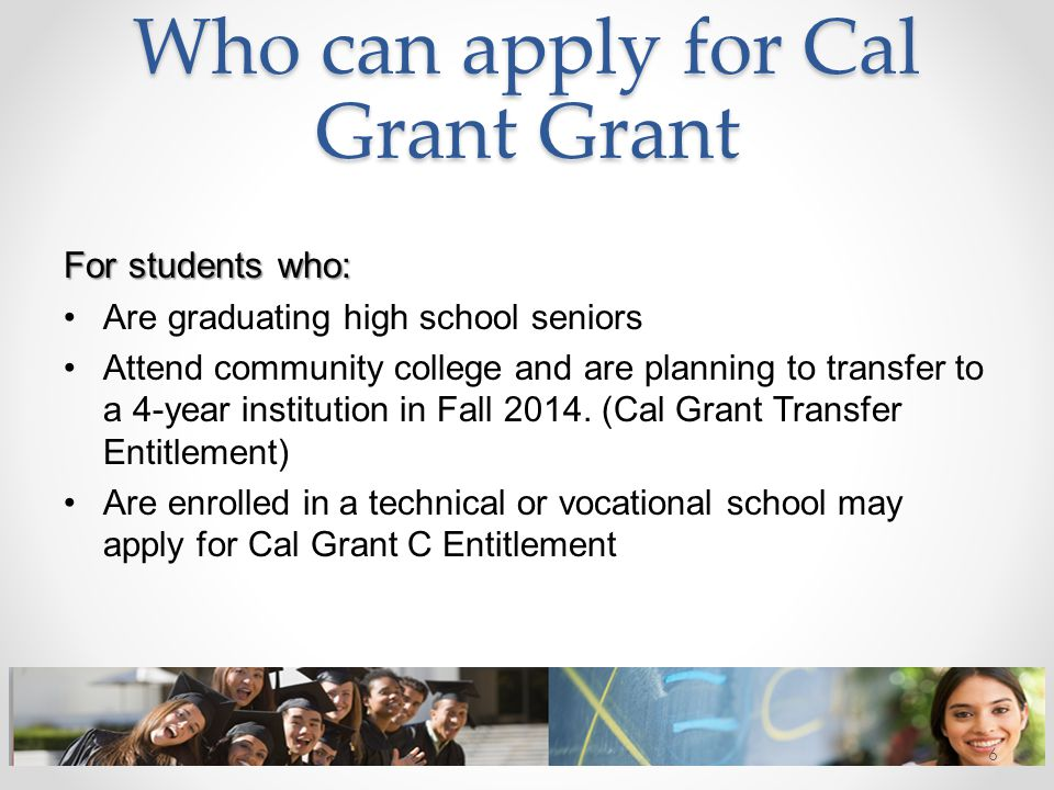 Who can apply for Cal Grant Grant