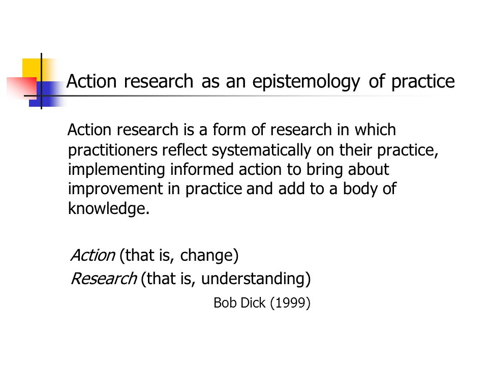 Action research as an epistemology of practice
