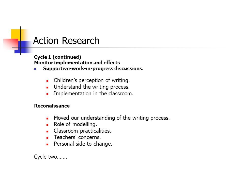Action Research Children's perception of writing.