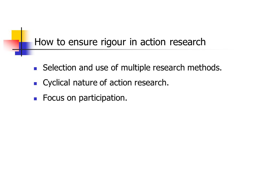 How to ensure rigour in action research