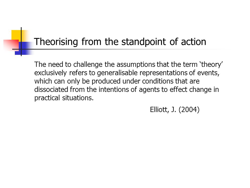 Theorising from the standpoint of action