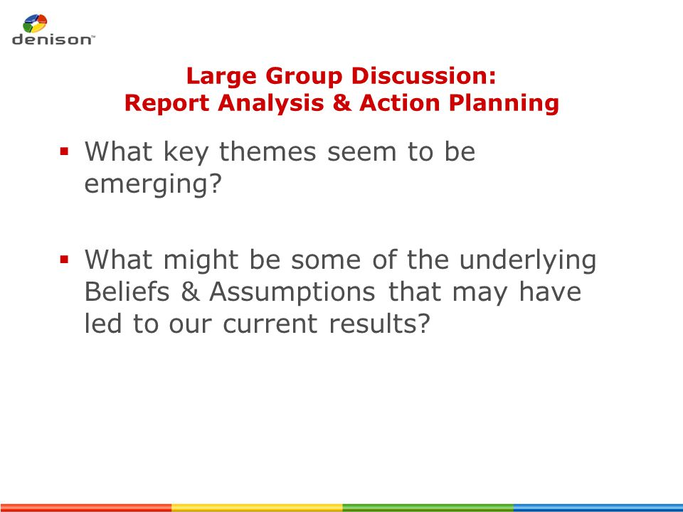 Large Group Discussion: Report Analysis & Action Planning