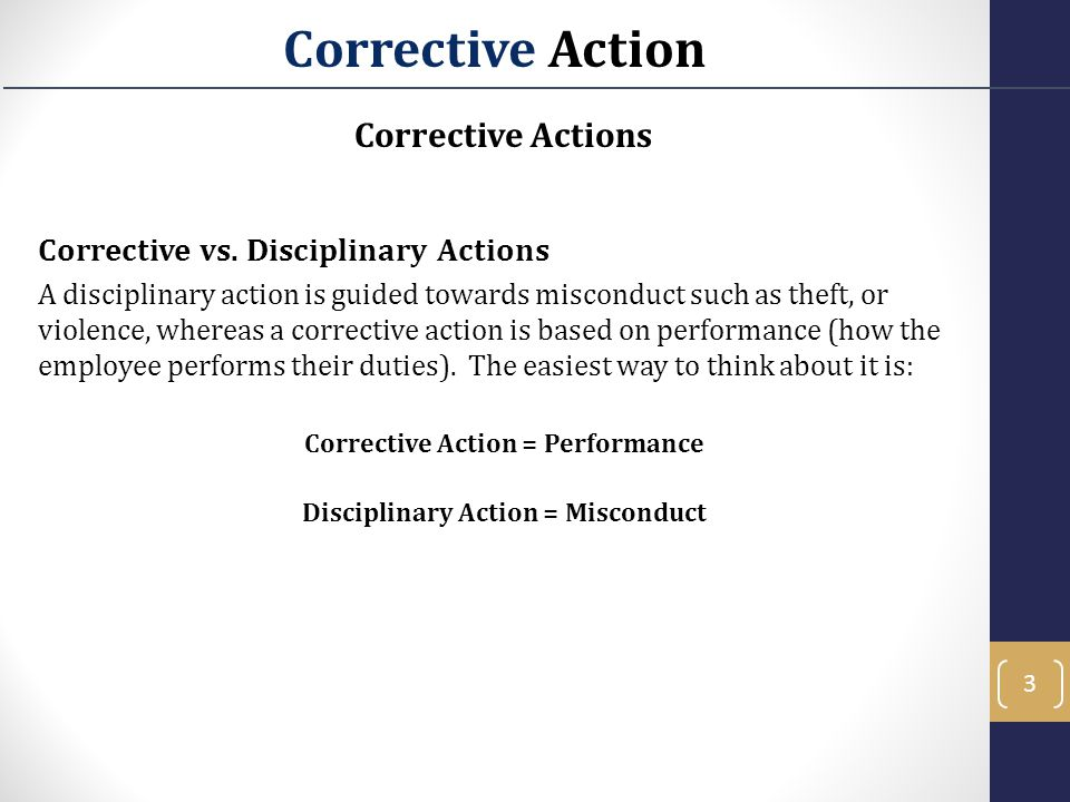 Corrective Action = Performance Disciplinary Action = Misconduct