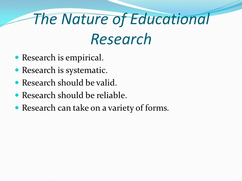 The Nature of Educational Research