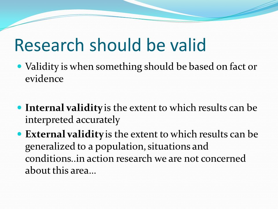 Research should be valid