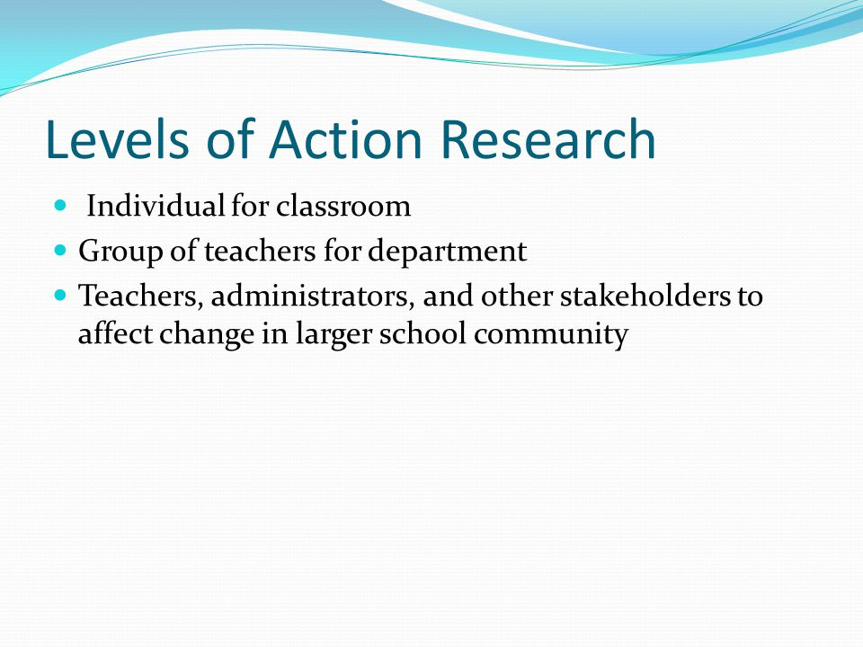 Levels of Action Research