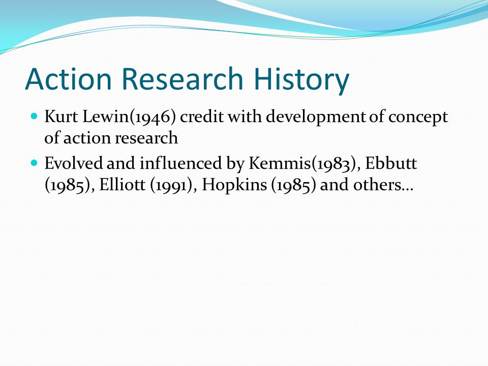 Action Research History