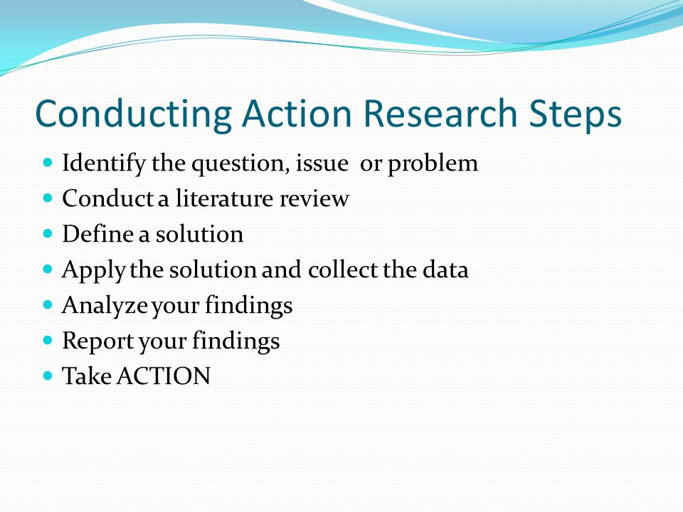 Conducting Action Research Steps
