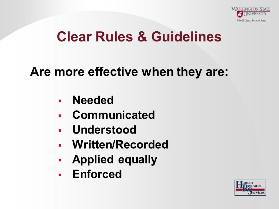 Clear Rules & Guidelines