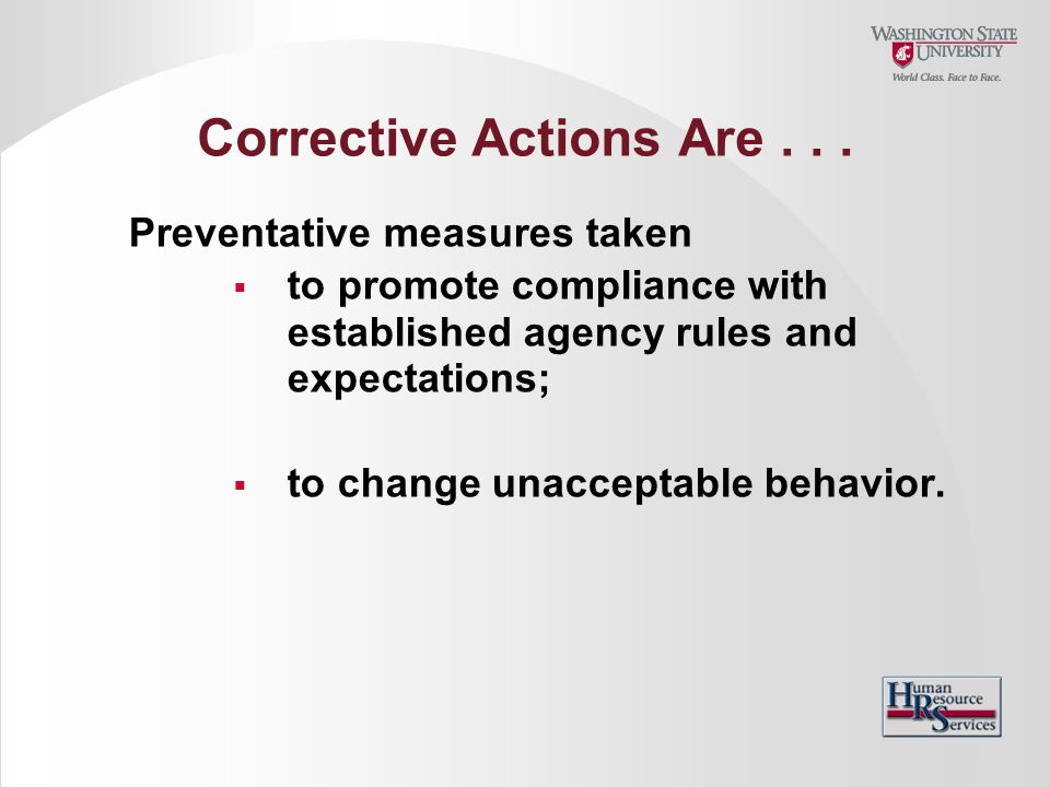 Corrective Actions Are . . .