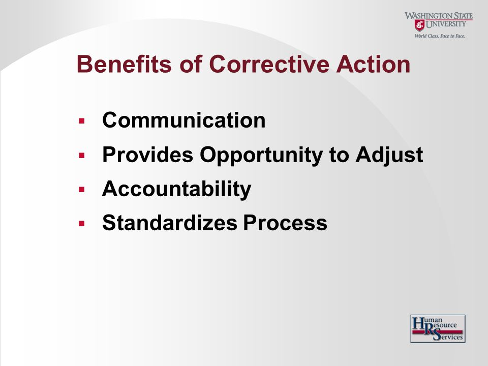 Benefits of Corrective Action