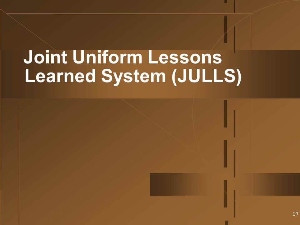 Joint Uniform Lessons Learned System (JULLS)