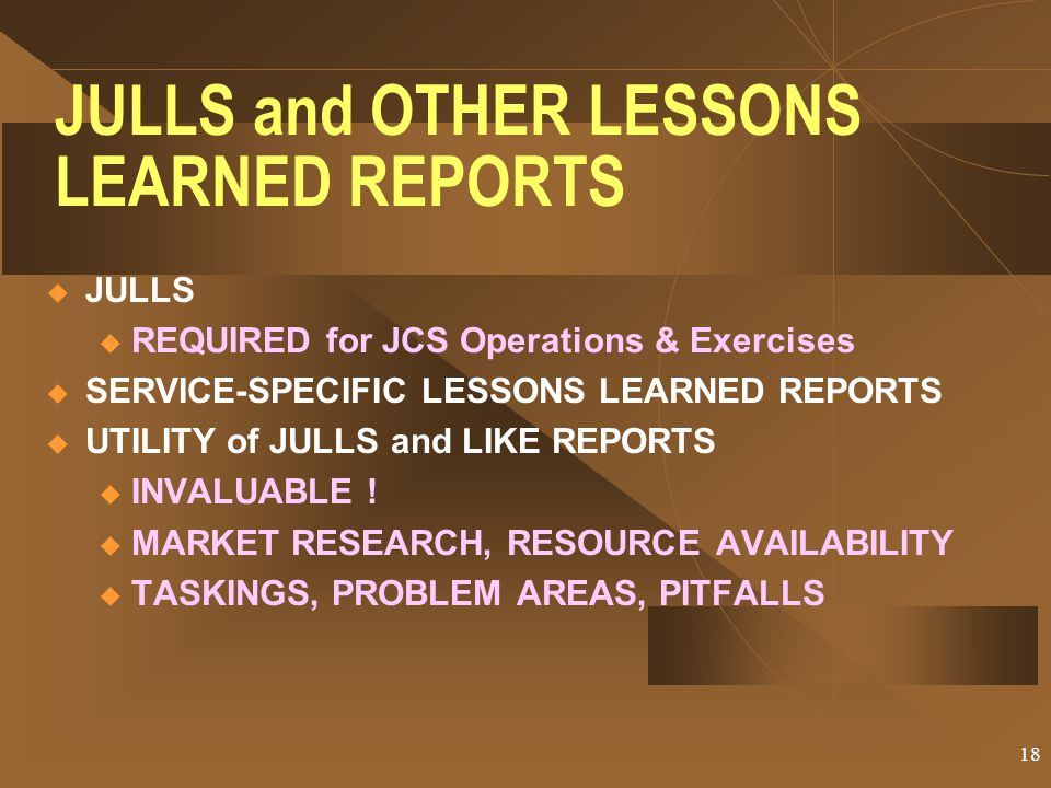 JULLS and OTHER LESSONS LEARNED REPORTS