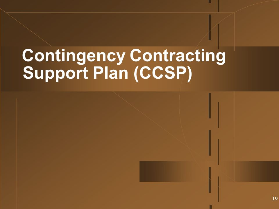 Contingency Contracting Support Plan (CCSP)