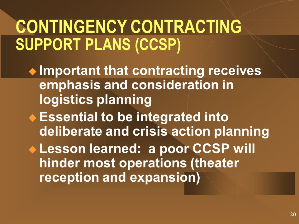 CONTINGENCY CONTRACTING SUPPORT PLANS (CCSP)