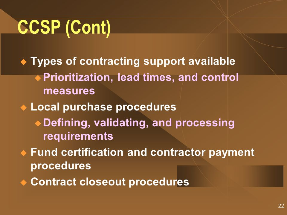 CCSP (Cont) Types of contracting support available