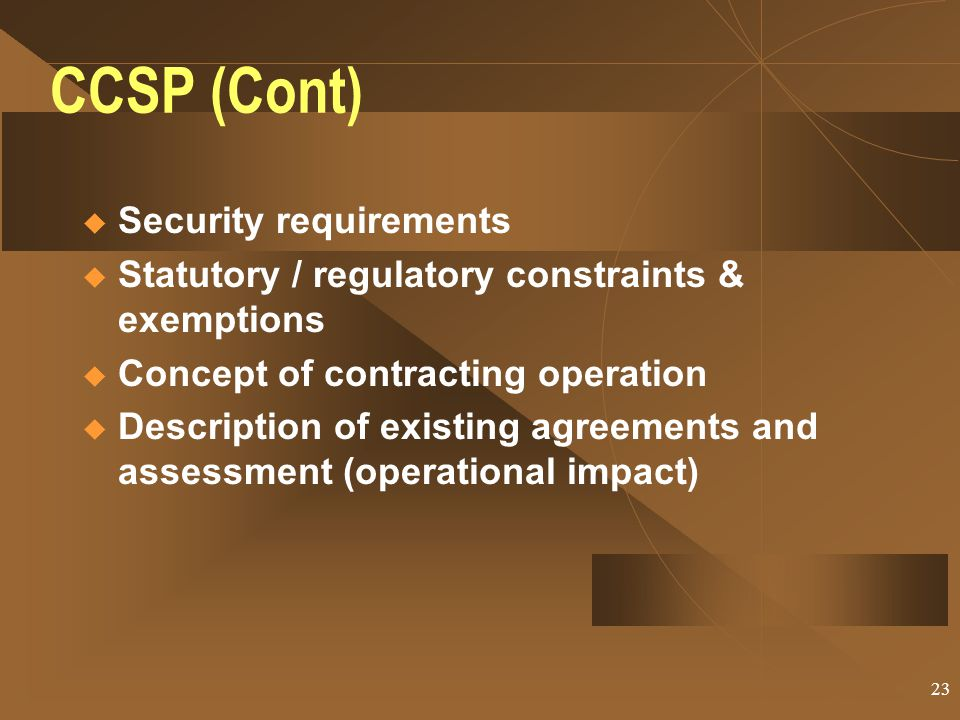 CCSP (Cont) Security requirements