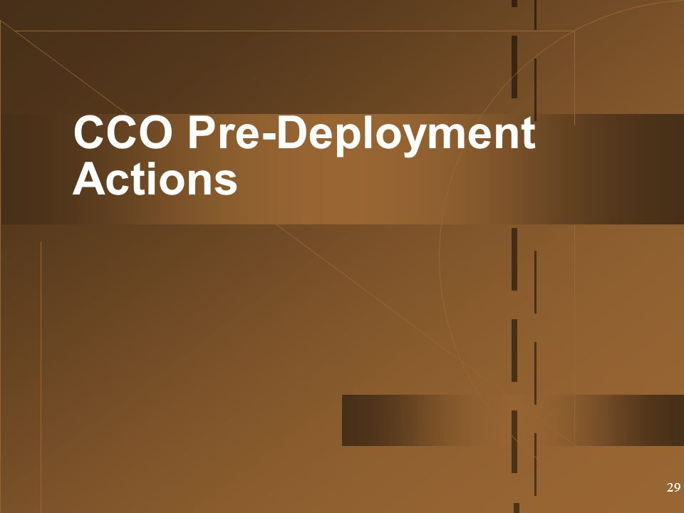CCO Pre-Deployment Actions
