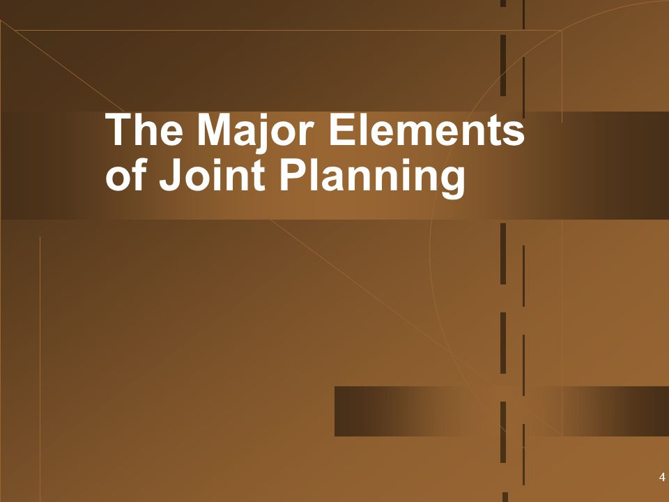 The Major Elements of Joint Planning