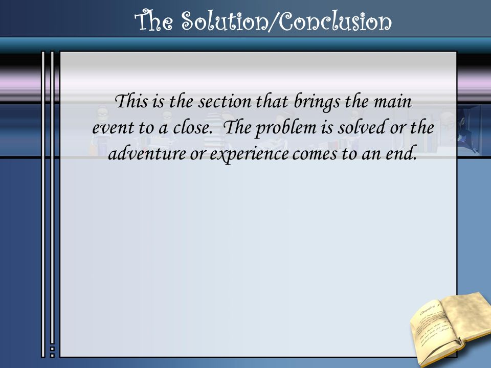 The Solution/Conclusion