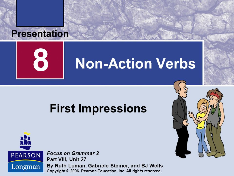 8 Non-Action Verbs First Impressions Focus on Grammar 2