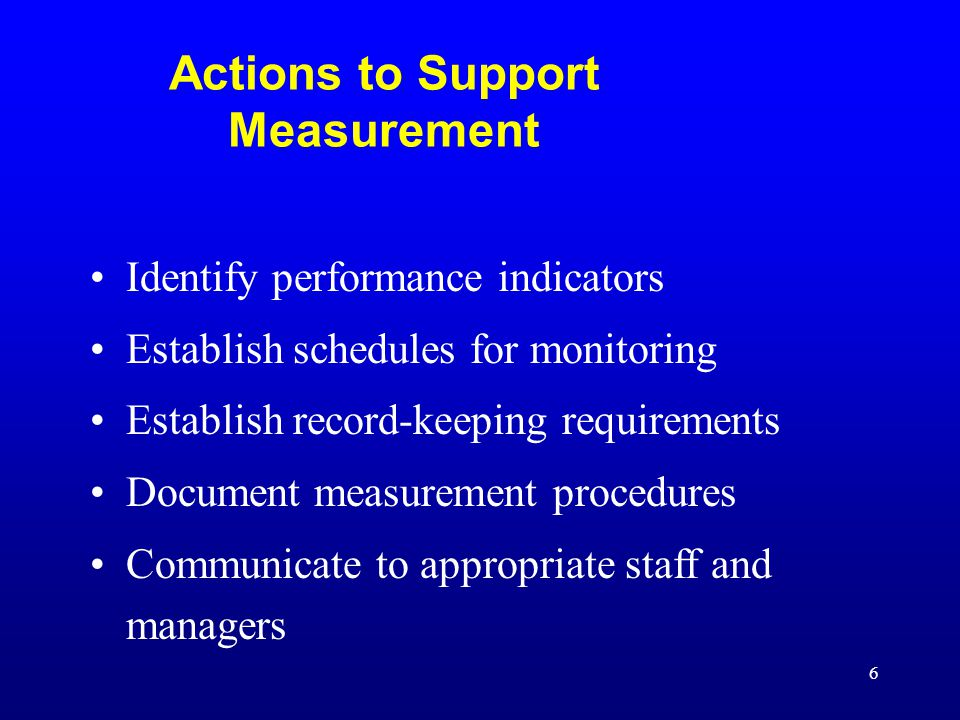 Actions to Support Measurement