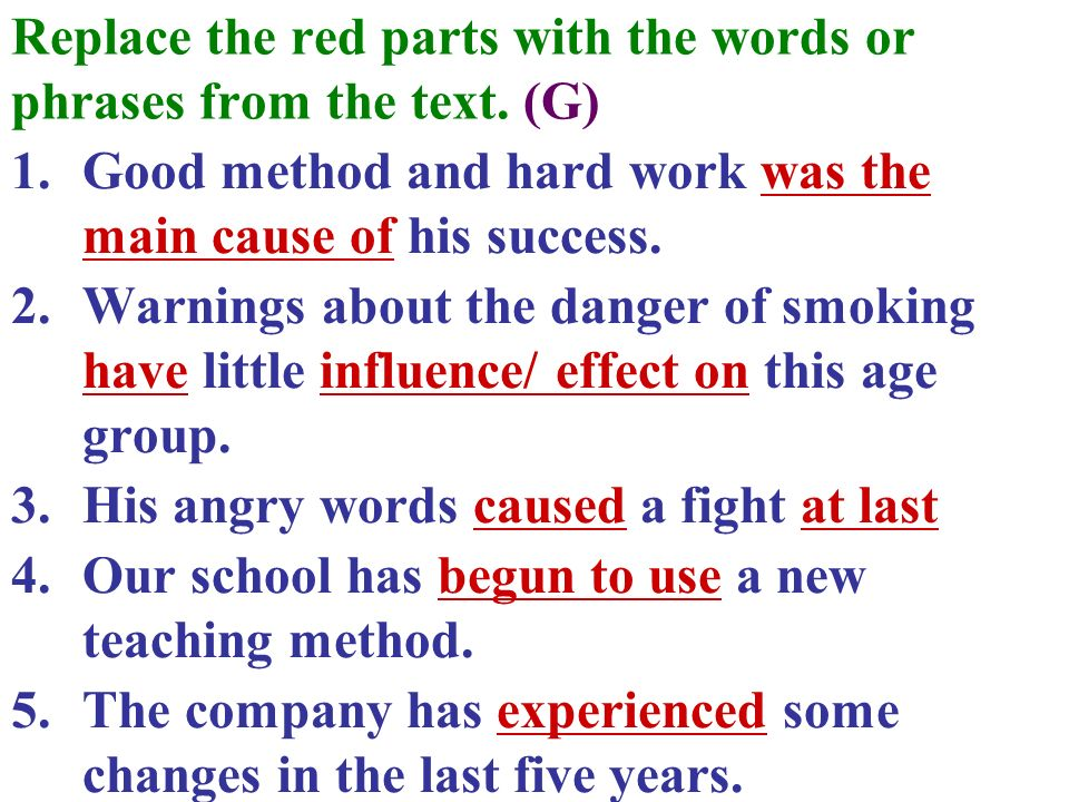 Replace the red parts with the words or phrases from the text. (G)