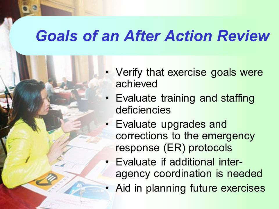 Goals of an After Action Review