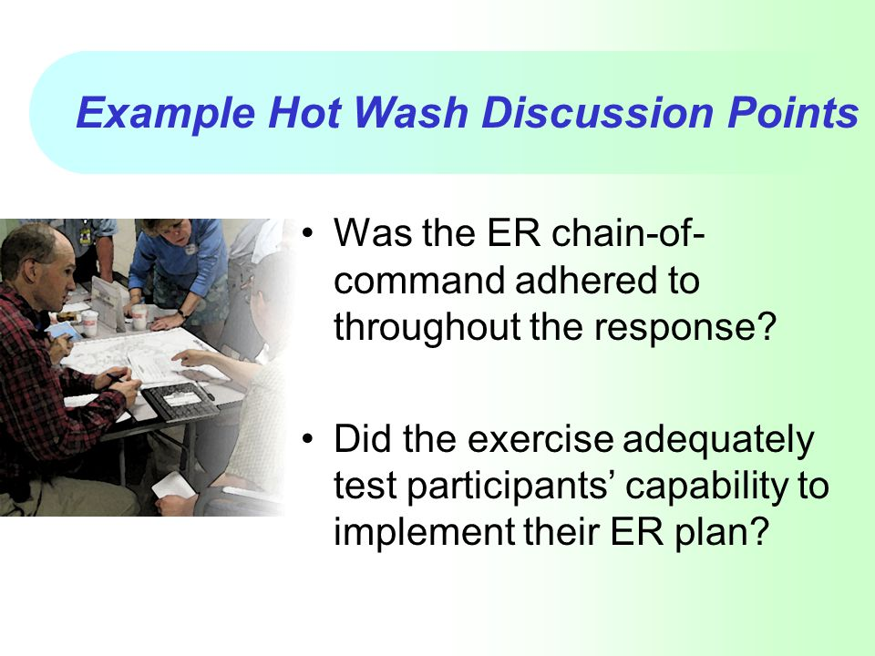 Example Hot Wash Discussion Points
