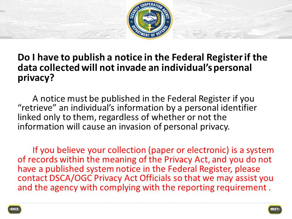 Do I have to publish a notice in the Federal Register if the data collected will not invade an individual's personal privacy