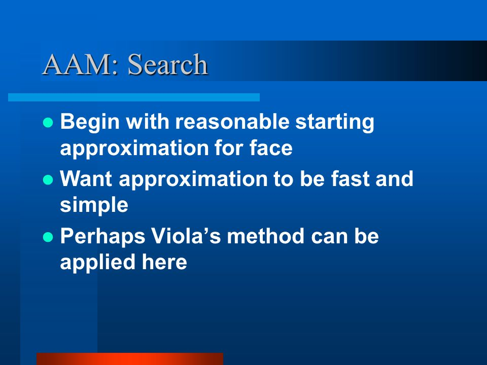 AAM: Search Begin with reasonable starting approximation for face