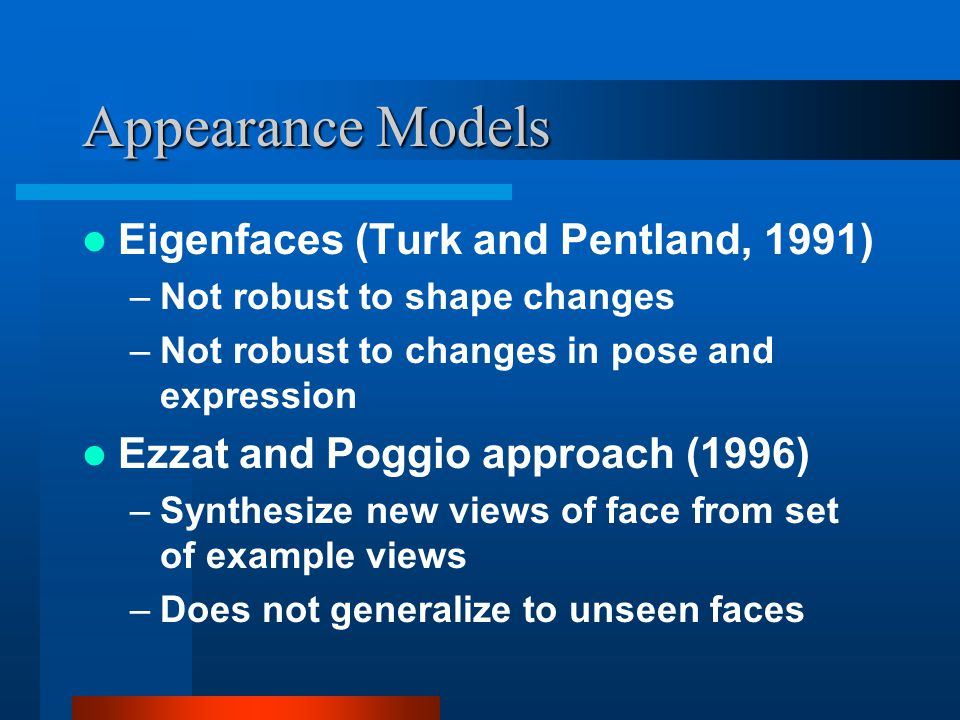 Appearance Models Eigenfaces (Turk and Pentland, 1991)