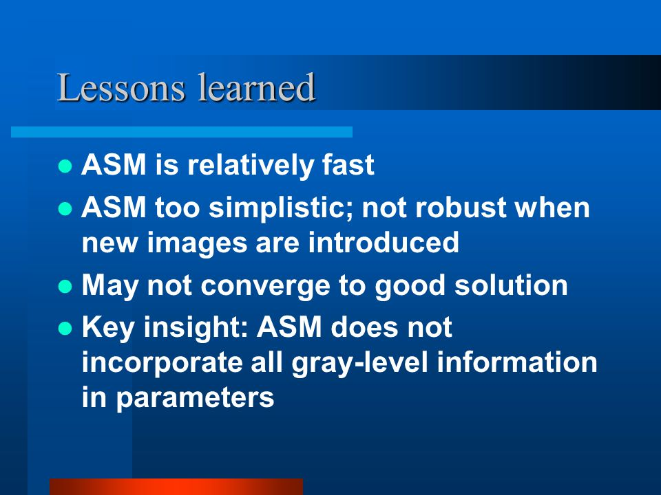 Lessons learned ASM is relatively fast