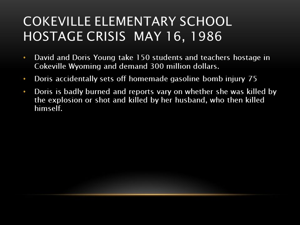 Cokeville Elementary School hostage crisis may 16, 1986