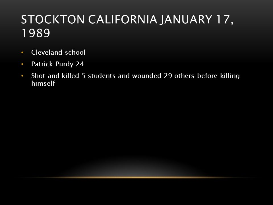 Stockton California January 17, 1989