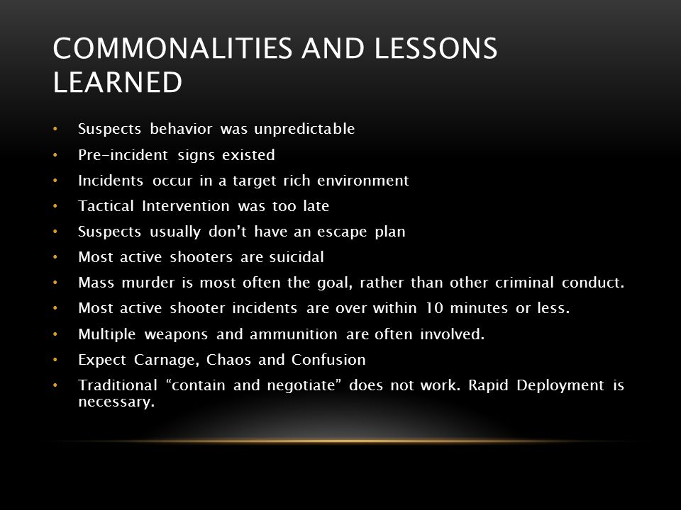 Commonalities AND LESSONS LEARNED